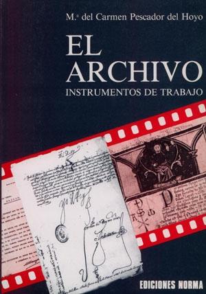 El Archivo I (Instrumentos de trabajo)