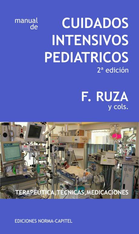 MANUAL CUIDADOS INTENSIVOS PEDIÁTRICOS             2ª Edición