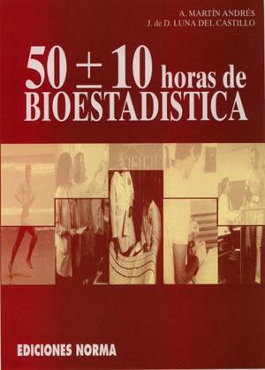 50 ± 10 Horas de Bioestadística