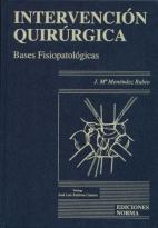 La Intervención Quirúrgica Bases Fisiopatologícas