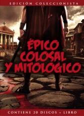 Épico, Colosal y Mitológico