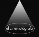 """""""El Cinematógrafo"""""""
