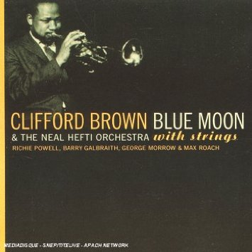 CLIFFORD BROWN - BLUE MOON