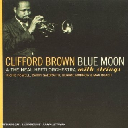 CLIFFORD BROWN - BLUE MOON