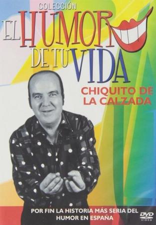 Chiquito de la Calzada [DVD]