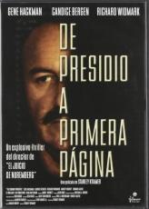 De presidio a primera página [DVD]
