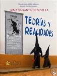 """SEVILLA:  Presentación del libro """"Semana Santa de Sevilla. Teorías y realidades"""""""