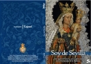 SEVILLA: ayer se presentó el libro del VI Centenario Fundacional de la Hermandad de la Hiniesta