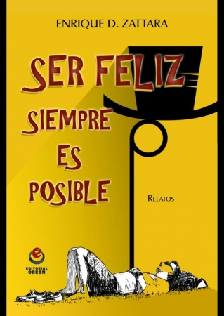 Ser feliz siempre es posible
