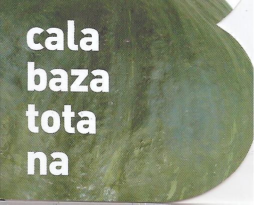 CALABAZA TOTANA ECOLOGICA M11