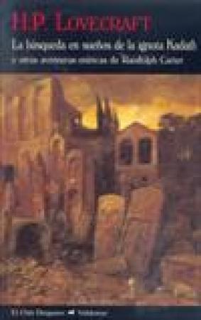 Búsqueda en sueños de la ignota  Kadath  de H. P. Lovecraft