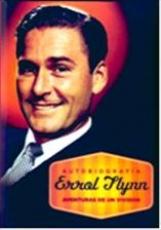 ERROL FLYNN/AVENTURAS DE UN VIVIDOR de FLYNN,...