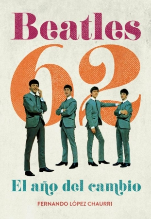 BEATLES 62 de Fernando López Chaurri