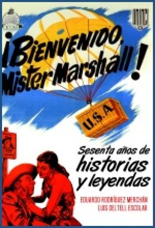 BIENVENIDO MISTER MARSHALL de Eduardo Rodríguez Merchán y Luis Deltell
