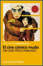 Lo Esencial de ... EL CINE CÓMICO MUDO Un caso...