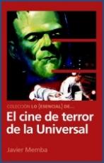 Lo Esencial de ... EL CINE DE TERROR DE LA...