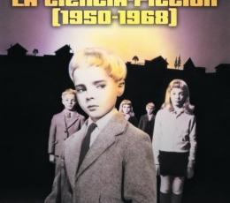 LA EDAD DE ORO DE LA CIENCIA-FICCIÓN (1950-1968)...