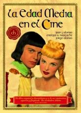 LA EDAD MEDIA EN EL CINE de Juan J. Alonso,...