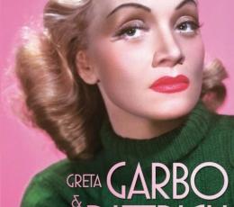 GRETA GARBO & MARLENE DIETRICH Safo va a Hollywood...