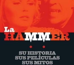LA HAMMER Su história, sus películas, sus mitos de...