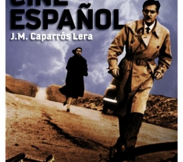 HISTORIA DEL CINE ESPAÑOL de Jose Mª Caparros Lera
