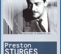 Lo Esencial de ... PRESTON STURGES de Ángel Comas