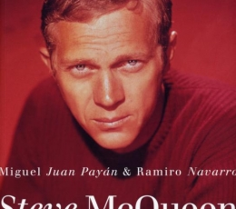 STEVE McQUEEN Un Rebelde en Hollywood de Miguel...