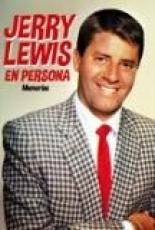 JERRY LEWIS EN PERSONA/MEMORIAS de LEWIS, JERRY