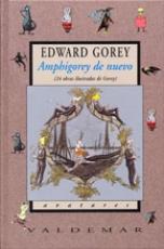 Amphigorey de nuevo 24 obras ilustradas de Gorey...