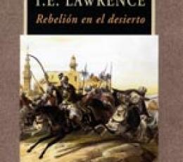 Rebelión en el desierto de T.E. Lawrence