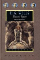 El nuevo Fausto y otras narraciones de Herbert...