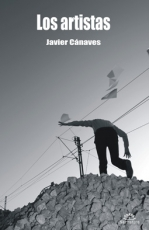 LOS ARTISTAS de JAVIER CÁNAVES