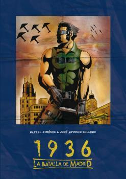 1936 LA BATALLA DE MADRID de JIMENEZ, RAFAEL/SOLLERO, ...