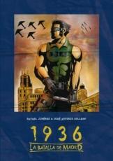 1936 LA BATALLA DE MADRID de JIMENEZ,...