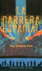 LA CARRERA ESPACIAL de CLOHOSY COLE, TOM