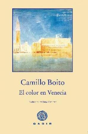 EL COLOR EN VENECIA DE BOITO, CAMILLO