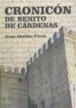 CRONICON DE BENITO DE CARDENAS de  ABELLAN PEREZ, JUAN