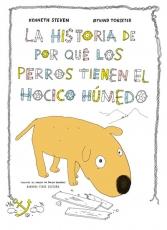 La historia de por qué los perros tienen el hocico...