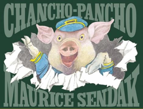 CHANCHO-PANCHO. Maurice Sendak (ilustración). Miguél Azaola (traducción)