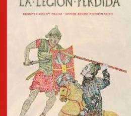 La Legión Perdida / Castany Prado, Bernat