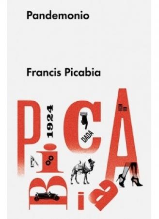 Pandemonio / Francis Picabia