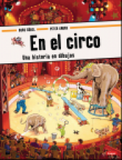 En el circoUna historia en dibujos / Peter Knorr ,...