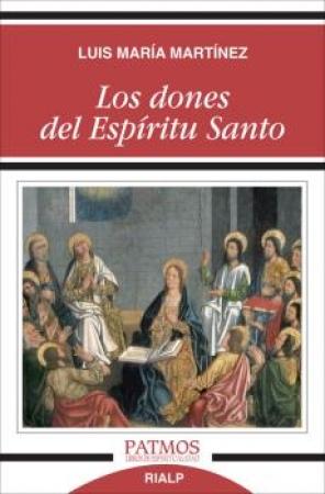 LOS DONES DEL ESPIRITU SANTO / MARTINEZ Y RODRIGUEZ, LUIS MAR, IA