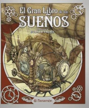 GRAN LIBRO DE LOS SUEÑOS, EL/GRANDES LIBROS INFANTILES / PALMA, EUDALD
