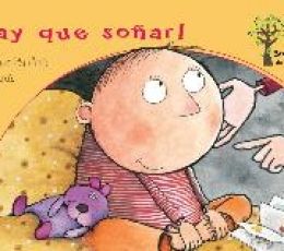 HAY QUE SOÑAR!/BOSQUE DE LETRAS / DE DEU I PRATS,...