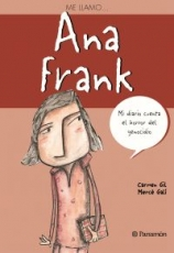 ME LLAMO… ANNA FRANK / Gil, Carmen / Galí, Mercè