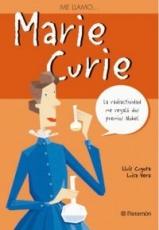 ME LLAMO… MARIE CURIE / Cugota, Lluís / Vera,...