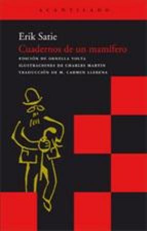 CUADERNOS DE UN MAMIFERO / ERIK SATIE