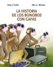 LA HISTORIA DE LOS BONOBOS CON GAFAS / TURIN,...