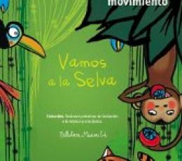 VAMOS A LA SELVA + CD / VV. AA.